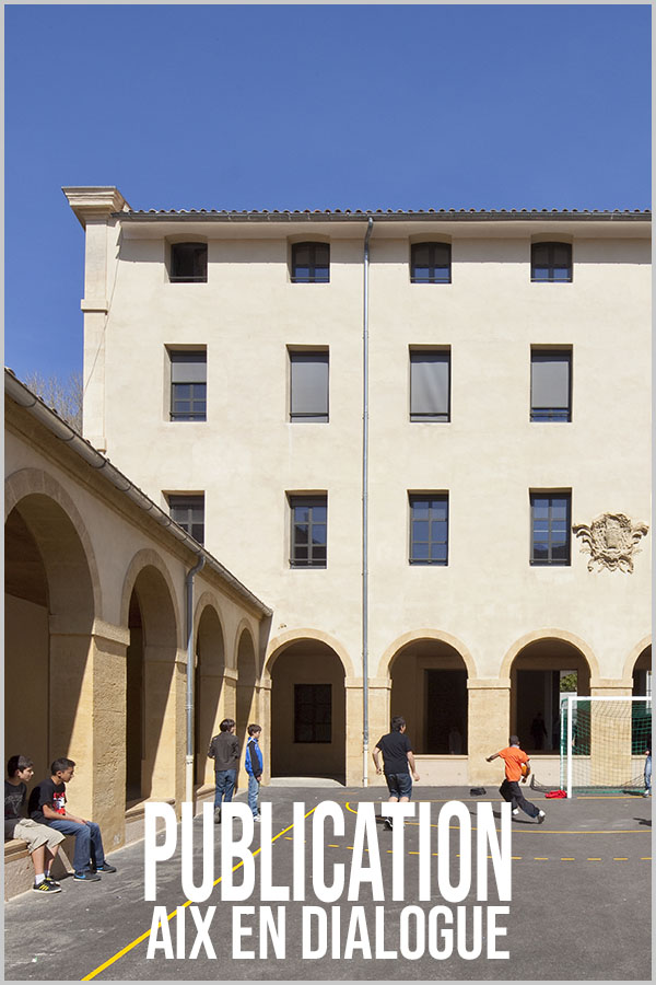 Leteissier Corriol - Agence d'architecture - Aix en dialogue Novembre 2011