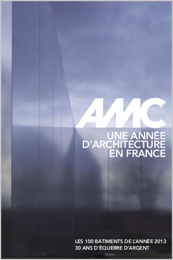 Leteissier Corriol - Agence d'architecture - «Une année d'architecture en France 2013» AMC Janvier 2014