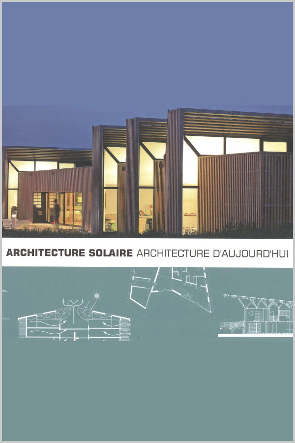 Leteissier Corriol - Agence d'architecture - «Architecture solaire/ architecture d'aujourd'hui» Observ'ER Editions 2016