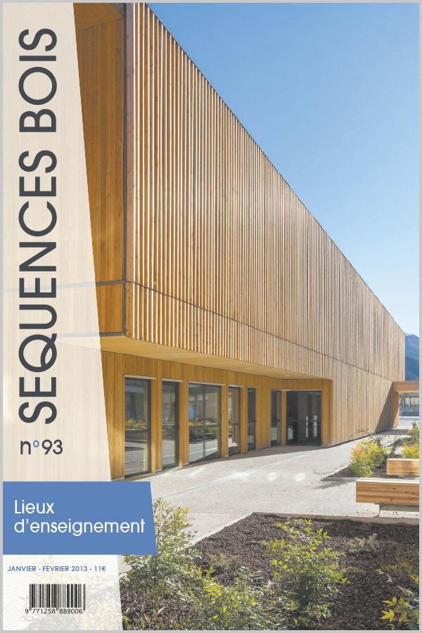 Leteissier Corriol - Agence d'architecture - Séquence bois n°93 Février 2012