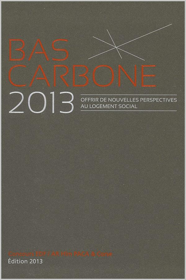Leteissier Corriol - Agence d'architecture - « Bas carbone : des perspectives pour le logement social » EDF et HLM PACA & Corse 2013